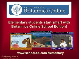 Elementary students start smart with Britannica Online School