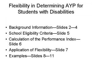 Flexibility in Determining AYP for Students with Disabilities