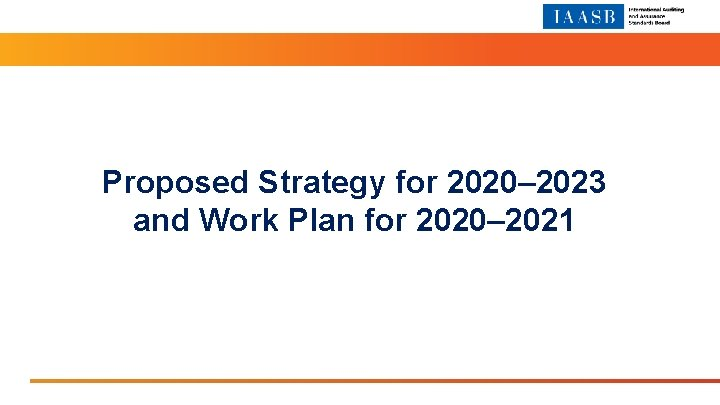 Proposed Strategy for 2020 2023 and Work Plan