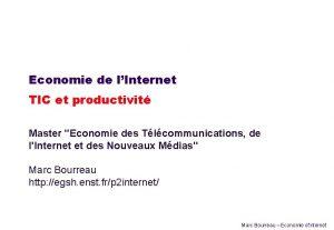 Economie de lInternet TIC et productivit Master Economie