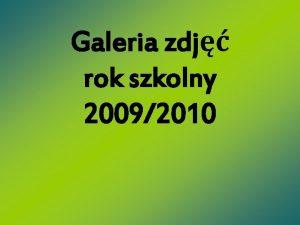 Galeria zdj rok szkolny 20092010 Rozpoczcie roku szkolnego