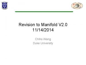 Revision to Manifold V 2 0 11142014 Chiho