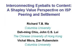 Interconnecting Eyeballs to Content A Shapley Value Perspective