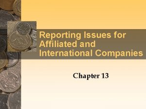 Reporting Issues for Affiliated and International Companies Chapter