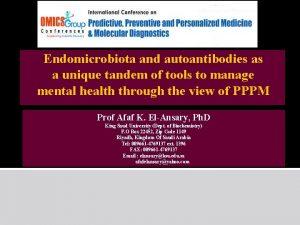 Endomicrobiota and autoantibodies as a unique tandem of