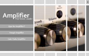 X Amplifier The Voice Louder Apa Itu Amplifier