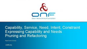 Capability Service Need Intent Constraint Expressing Capability and