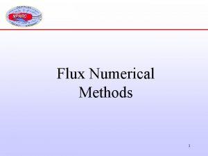Flux Numerical Methods 1 Flux Basics The finitevolume