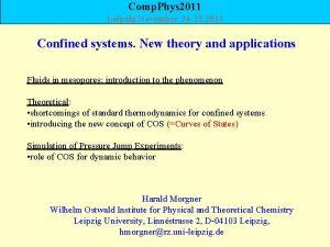Comp Phys 2011 Leipzig November 24 25 2011