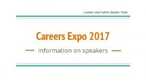 Careers and Further Studies Team Careers Expo 2017