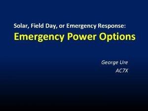 Solar Field Day or Emergency Response Emergency Power