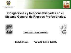 Obligaciones y Responsabilidades en el Sistema General de