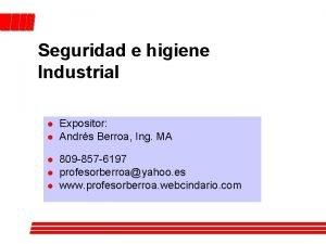 Seguridad e higiene Industrial l l Expositor Andrs