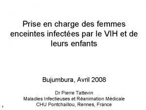 Prise en charge des femmes enceintes infectes par