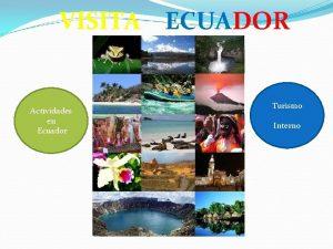 VISITA ECUADOR Actividades en Ecuador Turismo Interno Deportes