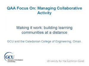 QAA Focus On Managing Collaborative Activity Making it