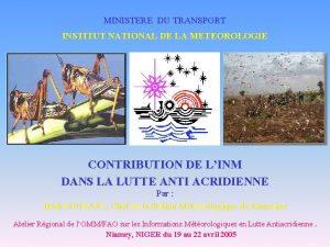 MINISTERE DU TRANSPORT INSTITUT NATIONAL DE LA METEOROLOGIE