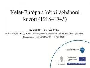 KeletEurpa a kt vilghbor kztt 1918 1945 Ksztette