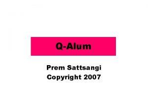QAlum Prem Sattsangi Copyright 2007 Corrosion of metals