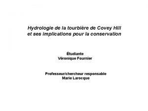 Hydrologie de la tourbire de Covey Hill et