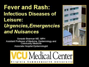 Fever and Rash Infectious Diseases of Leisure Urgencies