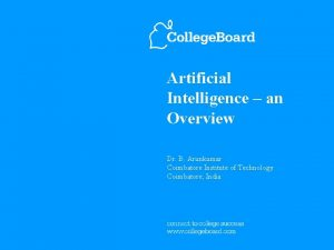 Artificial Intelligence an Overview Dr B Arunkumar Coimbatore