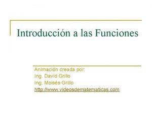Introduccin a las Funciones Animacin creada por Ing