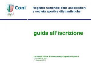 Registro nazionale delle associazioni e societ sportive dilettantistiche