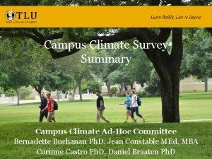 Campus Climate Survey Summary Campus Climate AdHoc Committee