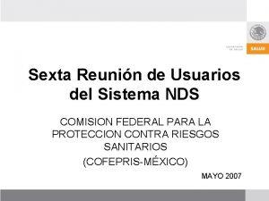 Sexta Reunin de Usuarios del Sistema NDS COMISION