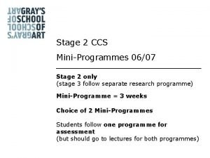 Stage 2 CCS MiniProgrammes 0607 Stage 2 only