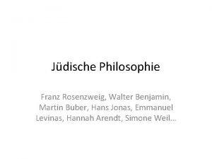 Jdische Philosophie Franz Rosenzweig Walter Benjamin Martin Buber
