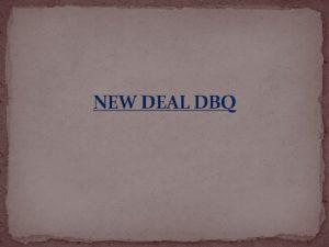 NEW DEAL DBQ 2003 New Deal DBQ Historical