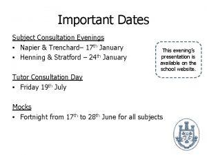 Important Dates Subject Consultation Evenings Napier Trenchard 17