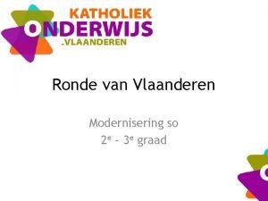 Ronde van Vlaanderen Modernisering so 2 e 3