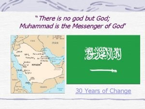 There is no god but God Muhammad is