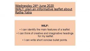 Wednesday 24 th June 2020 WALT plan an