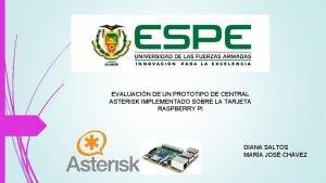 EVALUACIN DE UN PROTOTIPO DE CENTRAL ASTERISK IMPLEMENTADO