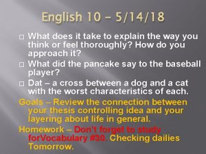 English 10 51418 What does it take to