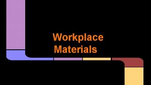 Workplace Materials WHMIS Imagine a chemical purchased by