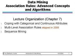 Data Mining Association Rules Advanced Concepts and Algorithms