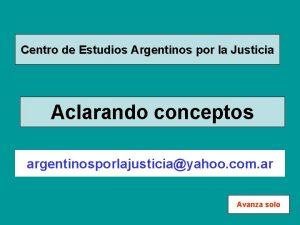 Centro de Estudios Argentinos por la Justicia Aclarando