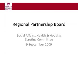 Regional Partnership Board Social Affairs Health Housing Scrutiny