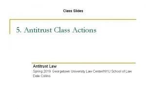 Class Slides 5 Antitrust Class Actions Antitrust Law