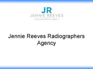 Jennie Reeves Radiographers Agency Jennie Reeves Advert in