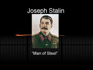 Joseph Stalin Man of Steel The young Stalin