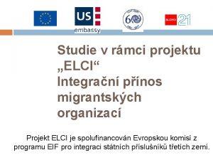 Studie v rmci projektu ELCI Integran pnos migrantskch