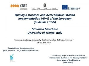 Quality Assurance and Accreditation Italian implementation AVA of