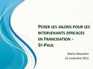 POSER LES JALONS POUR LES INTERVENANTS EFFICACES EN