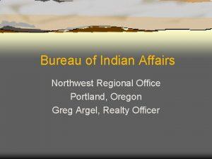 Bureau of Indian Affairs Northwest Regional Office Portland